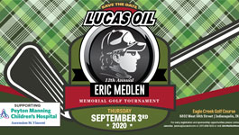 12th Annual Lucas Oil Eric Medlen Memorial Golf Tournament