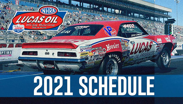NHRA Lucas Oil Drag Racing Series 2021 Schedule
